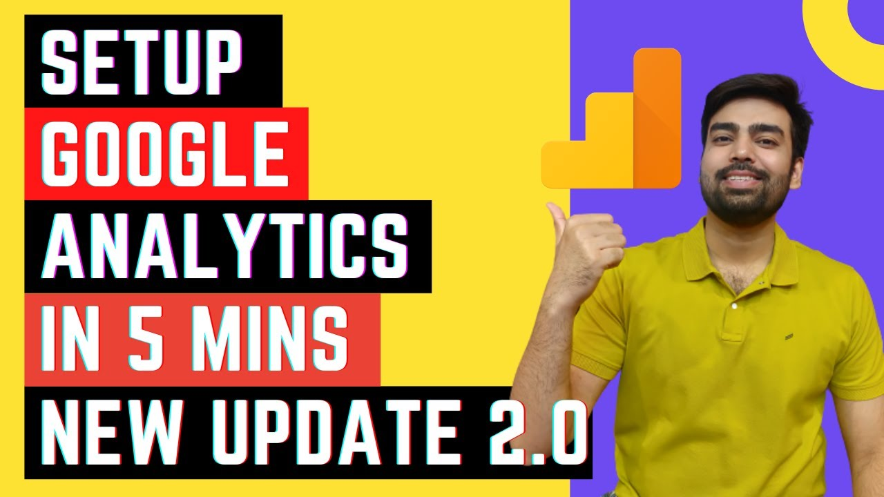 How to Set up Google Analytics in 5 Mins [2021]