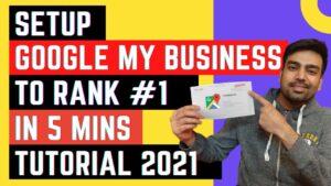 How To Setup Google My Business To Rank #1 [2021]