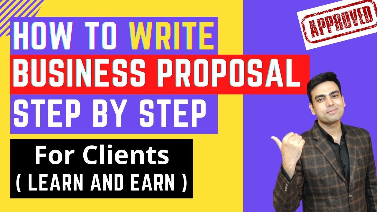 How to Write a Business Proposal For Clients