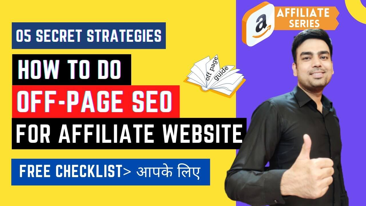 Off-page SEO Guide 2021 | SEO for Amazon Affiliate Products & Blogging Websites